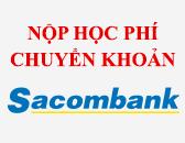Hướng dẫn đăng ký đóng học phí chuyển khoản qua ngân hàng
