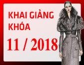 Lịch Khai Giảng các khóa học Thiết kế thời trang & Công nghệ may Tháng 11/2018