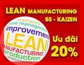 Ưu đãi khóa học Quản lý sản xuất tinh gọn Lean Manufacturing - 5S - Kaizen chuyên ngành may