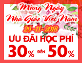 Ưu Đãi Mùa Tri Ân - Mừng Ngày Nhà Giáo Việt Nam 20-11-2018